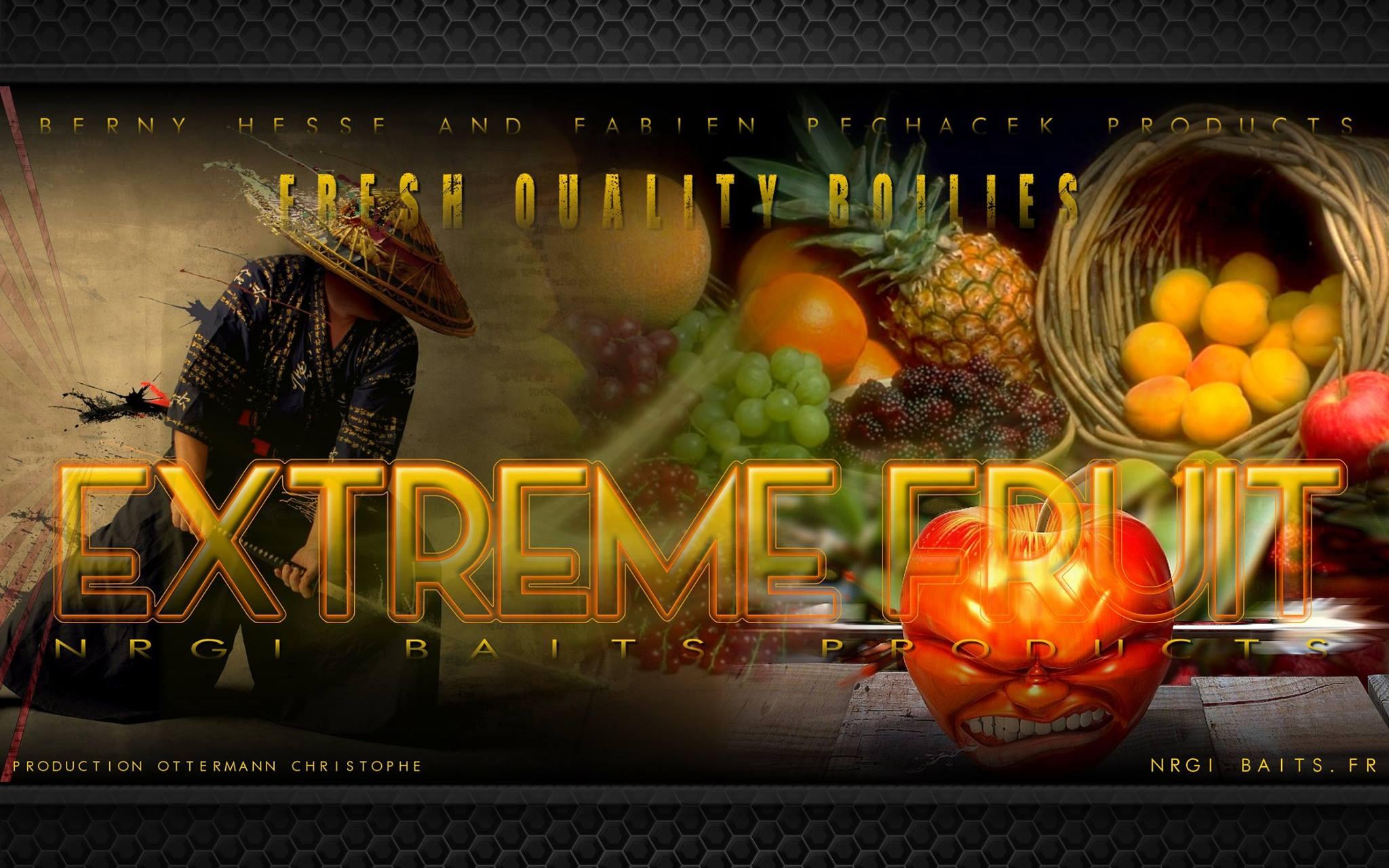 Gamme Extrême Fruit- sur commande uniquement-dispo sous 7 jours après commande