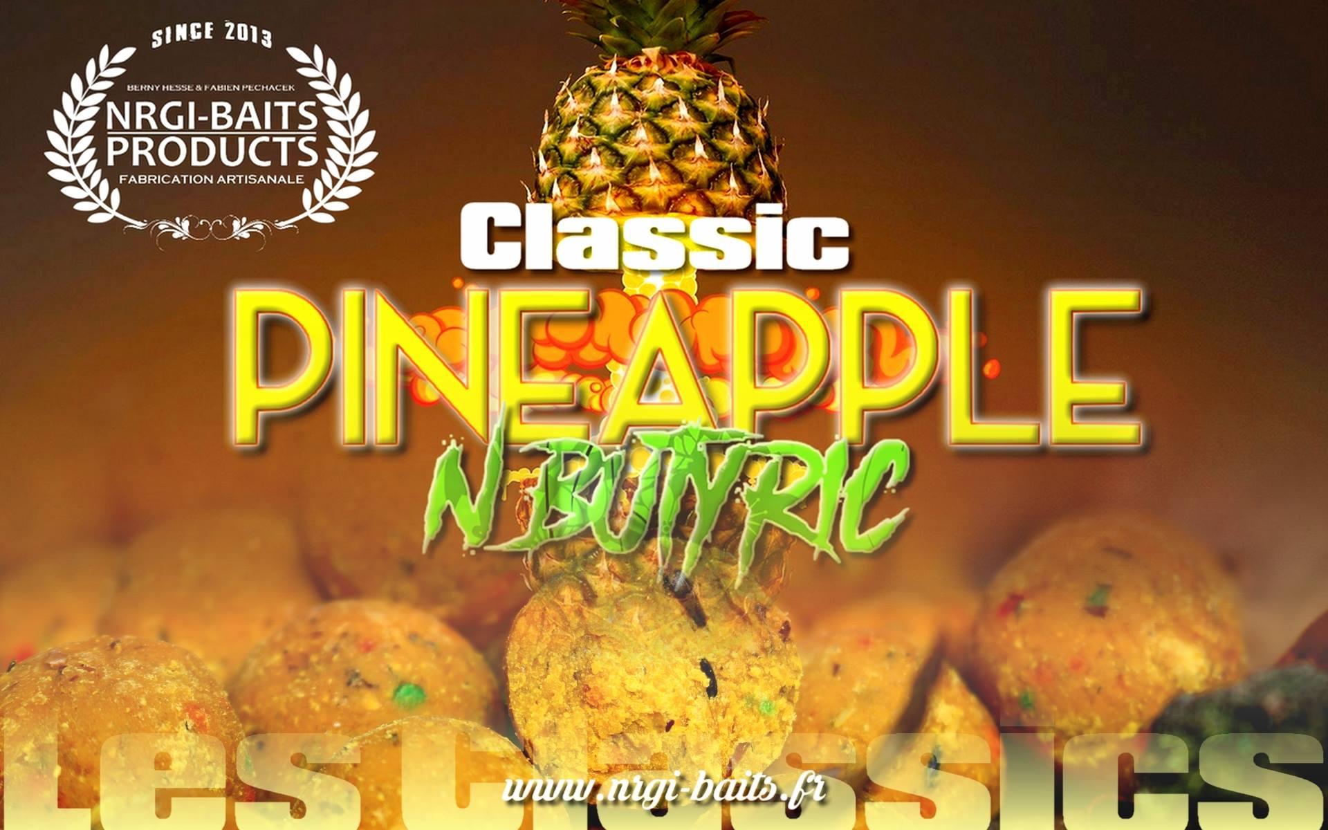 Gamme Classic Pineapple N'Butyric